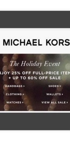 669325eac131 25-60% off Michael KORS Holiday Event · Sales Events